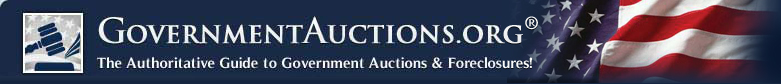 GovernmentAuctions.org� -- The Authoritative Guide to Government Auctions & Foreclosures
